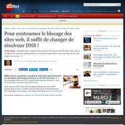 Pour contourner le blocage des sites web, il suffit de changer de résolveur DNS ! - ZDNet
