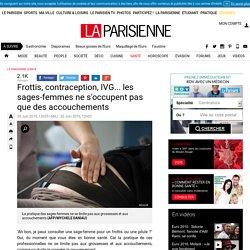Frottis, contraception, IVG... les sages-femmes ne s'occupent pas que des accouchements - La Parisienne