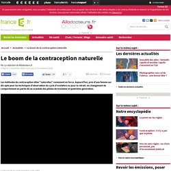 Le boom de la contraception naturelle