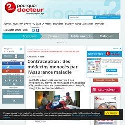 Contraception : des médecins menacés par l'Assurance maladie