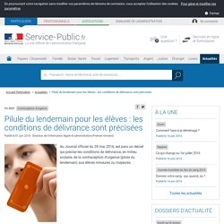 Contraception d'urgence -Pilule du lendemainpour les élèves : les conditions de délivrance sont précisées