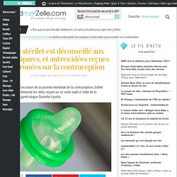 Contraception : les idées reçues expliquées