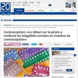 Contraception: «Le débat sur la pilule a renforcé les inégalités sociales en matière de contraception»
