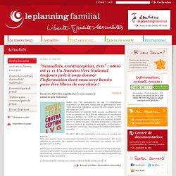 Sexualités, Contraception, IVG. Un Numéro Vert National / Planning familial, mai 2018