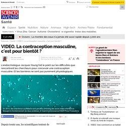 VIDEO. La contraception masculine, c'est pour bientôt ?