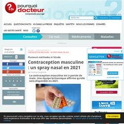 Contraception masculine : un spray nasal en 2021
