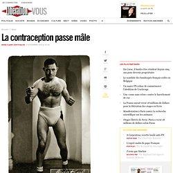 La contraception passe mâle