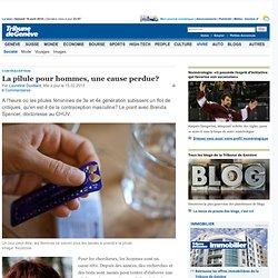 Contraception: La pilule pour hommes, une cause perdue? - News Savoirs: Sciences