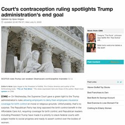 Court's contraception ruling leaves vulnerable Americans even more at risk (opinion)