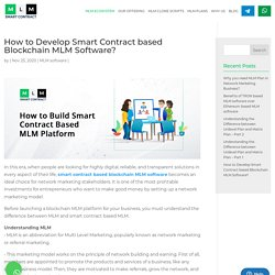 How to Develop Smart Contract Based Blockchain MLM Software?
