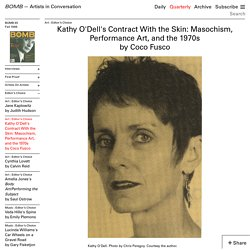 Kathy O'Dell's Contract With the Skin: Masochism, Performance Art, and the 1970s by Coco Fusco