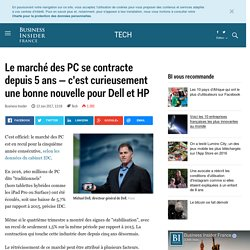 Le marché des PC se contracte depuis 5 ans — c'est curieusement une bonne nouvelle pour Dell et HP - Business Insider France