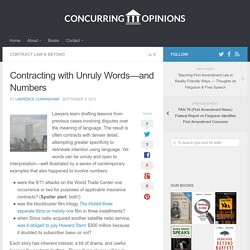 Contracting with Unruly Words—and Numbers - Concurring Opinions