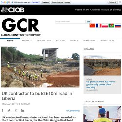 UK contractor to build £10m road in Liberia