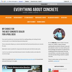 Contractor's Choice For The Best Concrete Sealer For A Pool Deck