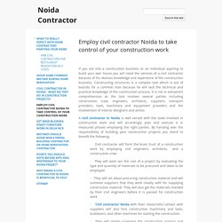 Employ civil contractor Noida to take control of your construction work - Noida Contractor