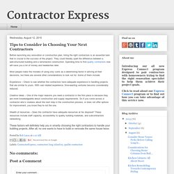 Tips to Consider in Choosing Your Next Contractors