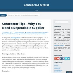 Contractor Tips—Why You Need a Dependable Supplier