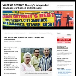 VOICE OF DETROIT: The city's independent newspaper, unbossed and unbought