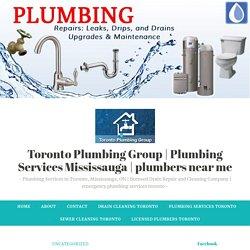 Best Plumbing Contractor Mississauga – Toronto Plumbing Group