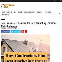 How Contractors Can Find the Best Marketing Expert for Their Businesses