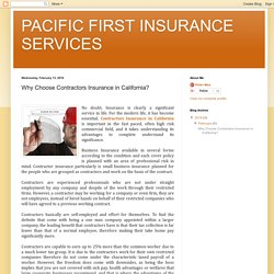 PACIFIC FIRST INSURANCE SERVICES: Why Choose Contractors Insurance in California?