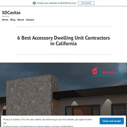6 Best Accessory Dwelling Unit Contractors in California