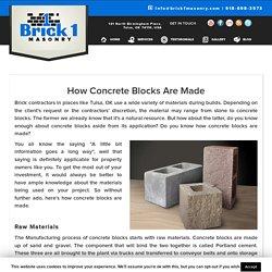 Brick Contractors in Tulsa, OK Talk About Concrete Blocks