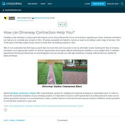 How can Driveway Contractors Help You? : diamondservices