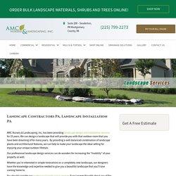 Landscape Installation Montgomery County PA
