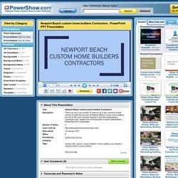 Newport Beach custom home builders Contractors