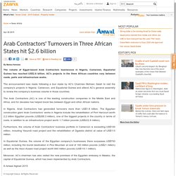 Arab Contractors' Turnovers in Three African States hit $2.6 billion