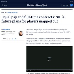Equal pay and full-time contracts: NRL's future plans for NRLW players mapped out
