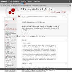 Présentation et tentative d'analyse de la phase initiale du processus de contractualisation d'une recherche-action de pédagogie