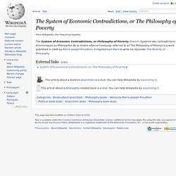 The System of Economic Contradictions, or The Philosophy of Poverty