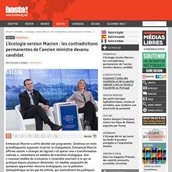 L'écologie version Macron : les contradictions permanentes de l'ancien ministre devenu candidat - Basta !