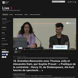 Entretien-Rencontre avec Thomas Jolly et Alexandre Dain avec Sophie Proust
