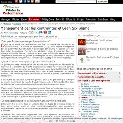 Management par les contraintes et Lean 6 Sigma. Théorie des contraintes, TOC Theory of Constraints