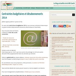Contraintes budgétaires et désabonnements 2014 -Bibliothèque interuniversitaire de Santé