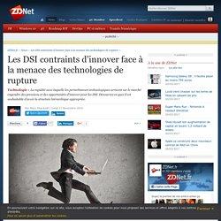 Les DSI contraints d'innover face à la menace des technologies de rupture - ZDNet