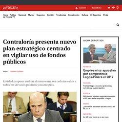 Contraloría presenta nuevo plan estratégico centrado en vigilar uso de fondos públicos - LA TERCERA