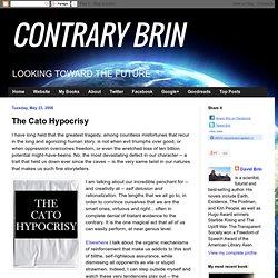 The Cato Hypocrisy