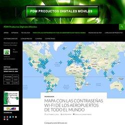 Mapa con las contraseñas Wi-Fi de los aeropuertos de todo el mundo - PDM Productos Digitales Móviles