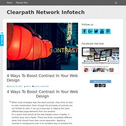 4 Ways To Boost Contrast In Your Web Design – Clearpath Network Infotech