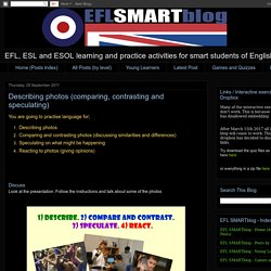 The EFL SMARTblog: Describing photos (comparing, contrasting and speculating)