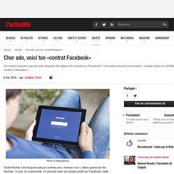 Cher ado, voici ton «contrat Facebook»