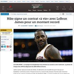 Nike signe un contrat «à vie» avec LeBron James pour un montant record