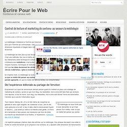 Contrat de lecture et marketing de contenu: au secours la médiologie