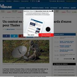 Thales tout près d'engranger une mégacommande du ministère de la Défense