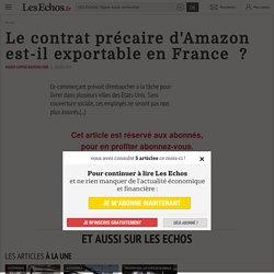 Le contrat précaire d'Amazon est-il exportable en France ?